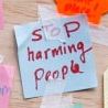 Stop harming people post-it