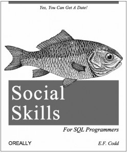 Social Skills for SQL Programmers